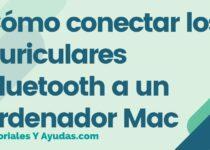 Cómo conectar los auriculares Bluetooth a un ordenador Mac