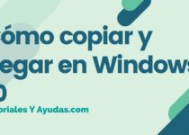 Cómo copiar y pegar en Windows 10