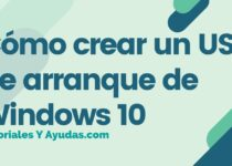 Cómo crear un USB de arranque de Windows 10
