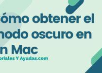 Cómo obtener el modo oscuro en un Mac