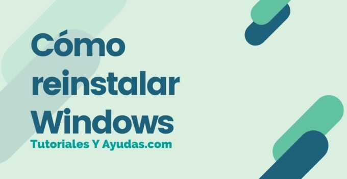 Cómo reinstalar Windows