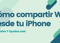 Cómo compartir WiFi desde tu iPhone