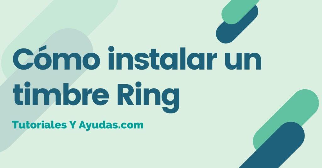 Cómo instalar un timbre Ring